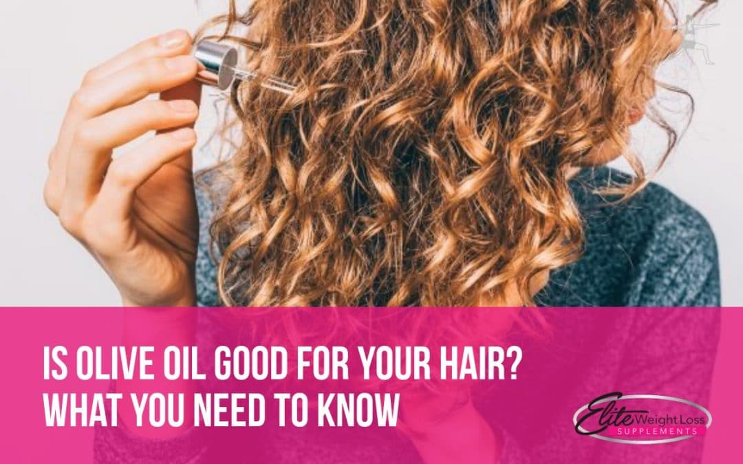 Is Olive Oil Good For Your Hair? We Break Down What You Need To Know
