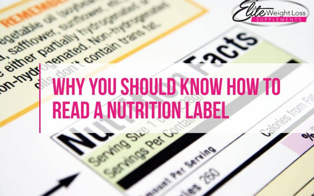 Why You Should Know How to Read a Nutrition Label