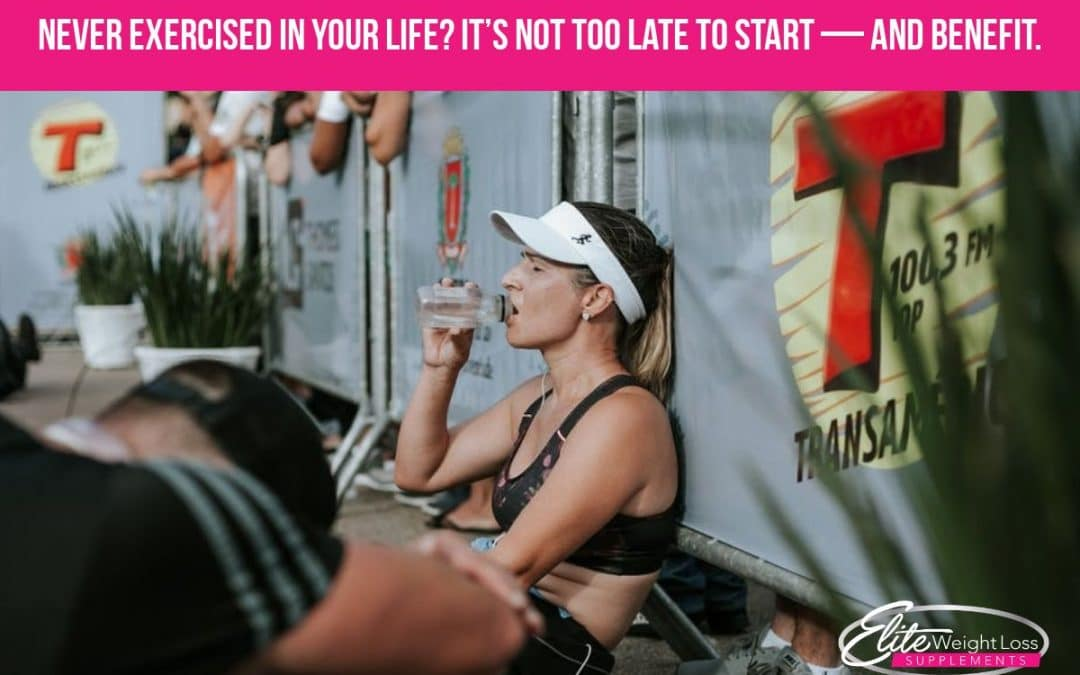 Never exercised in your life? It's not too late to start — and benefit.