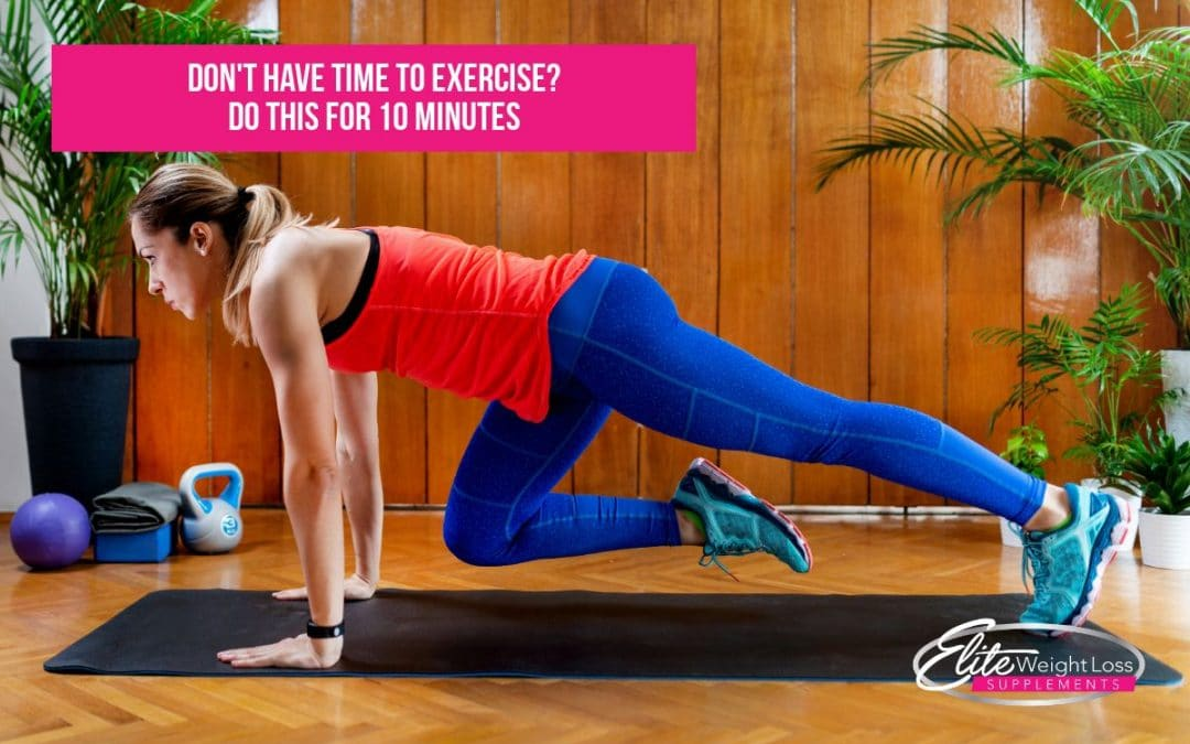 Don't Have Time to Exercise? Do This for 10 Minutes