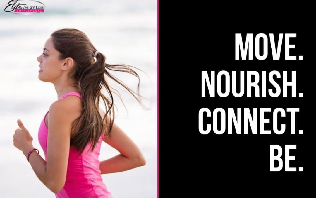 4 Ingredients for Human Well-Being: Move Nourish Connect Be
