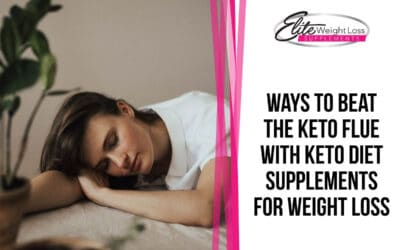Ways To Beat The Keto Flue With Keto Diet Supplements For Weight Loss